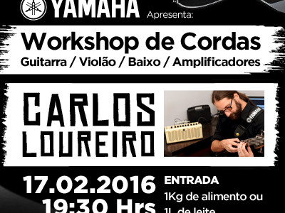 Workshop de Cordas – Com Carlos Loureiro!!