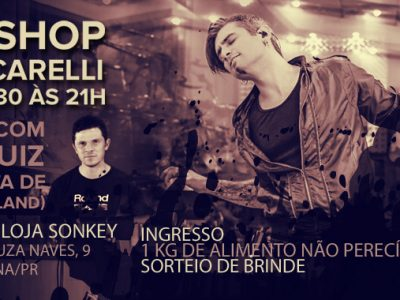Workshop com Junior Carelli – Abertura com André Luiz