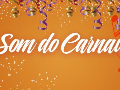 O Som do Carnaval!